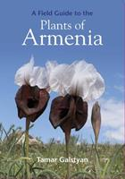 A Field Guide to the Plants of Armenia 1999734580 Book Cover