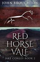 Red Horse Vale 4867453293 Book Cover