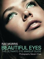 Beautiful Eyes: The Ultimate Eye Makeup Guide 174237087X Book Cover
