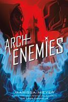 Archenemies 1250078377 Book Cover