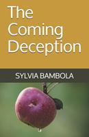 The Coming Deception 0965738922 Book Cover