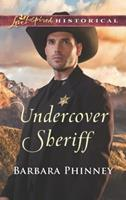 Undercover Sheriff 0373425201 Book Cover
