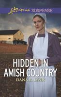 Hidden in Amish Country 1335232389 Book Cover