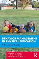 Behavior Management in Physical Education: A Practical Guide 0367208393 Book Cover