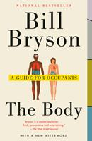 The Body: A Guide for Occupants 0385539304 Book Cover