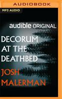 Decorum at the Deathbed 1713630532 Book Cover