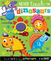 Never Touch the Dinosaurs 178843983X Book Cover