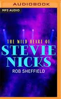 The Wild Heart of Stevie Nicks 1799770516 Book Cover
