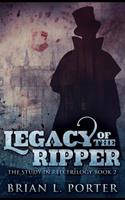 Legacy of the Ripper 1715504674 Book Cover