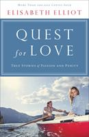 Quest for Love: True Stories of Passion and Purity 0800758218 Book Cover