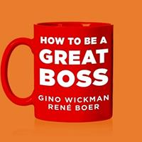 How to Be a Great Boss 1665297182 Book Cover