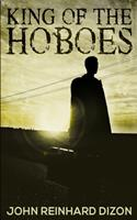 King Of The Hoboes 1715589386 Book Cover