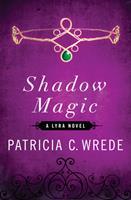 Shadow Magic 1453258299 Book Cover