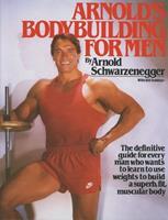 Arnold's Bodybuilding for Men 0671531638 Book Cover