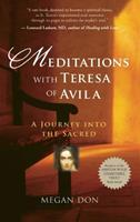 Meditations with Teresa of Avila: A Journey Into the Sacred 1608680126 Book Cover