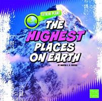 The Highest Places on Earth 1429639636 Book Cover