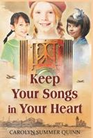 Keep Your Songs In Your Heart 1793304300 Book Cover