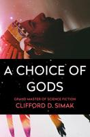 A Choice of Gods 0425034151 Book Cover