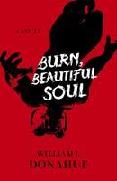 Burn, Beautiful Soul