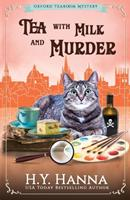 Tea with Milk and Murder 1534825886 Book Cover