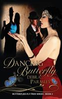 Dancing Butterfy 0999252526 Book Cover