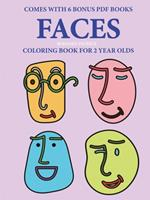 Coloring Books for 2 Year Olds (Faces ) 024456065X Book Cover