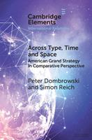 Across Type, Time and Space: American Grand Strategy in Comparative Perspective 110897290X Book Cover