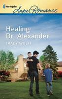 Healing Dr. Alexander 0373717814 Book Cover
