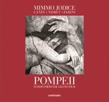 Pompeii: Echoes from the Grand Tour 8869652769 Book Cover