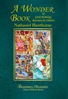 A Wonder Book of Greek Mythology 1329653440 Book Cover