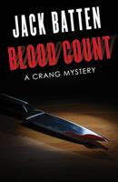 Blood Count: A Crang Mystery 145973534X Book Cover