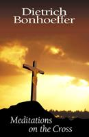 Meditations on the Cross 0664257550 Book Cover