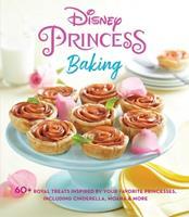 Disney Princess Baking 1681885743 Book Cover