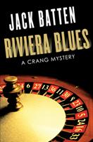 Riviera Blues: A Crang Mystery 1459733282 Book Cover