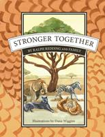 Stronger Together: Pangolins join Zeke and friends 1087859042 Book Cover