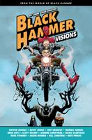 Black Hammer: Visions, Volume 1 1506723268 Book Cover