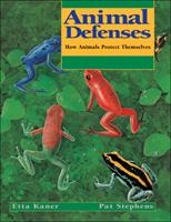 Animal Defenses: How Animals Protect Themselves 1550744216 Book Cover