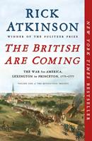 The British Are Coming: The War for America, Lexington to Princeton, 1775-1777 1627790438 Book Cover