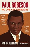 Paul Robeson: No One Can Silence Me 1620976498 Book Cover