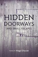 Hidden Doorways and Small Retreats 1098382862 Book Cover