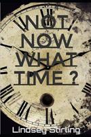 Not now What Time ? 1082447897 Book Cover