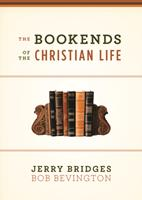 The Bookends of the Christian Life 1433503190 Book Cover