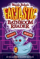 Uncle John's Factastic Bathroom Reader 1626864268 Book Cover