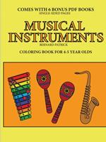 Coloring Book for 4-5 Year Olds (Musical Instruments) 024426208X Book Cover