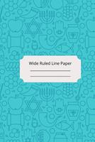 Jewish Art Inspirational, Motivational and Spiritual Theme Wide Ruled Line Paper 1676572554 Book Cover