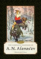 The Complete Folktales of A. N. Afanas'ev: Volume I 1628460938 Book Cover