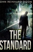 The Standard (The Standard Book 1) 1034021478 Book Cover