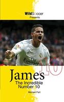 James the Incredible Number 10 1938591380 Book Cover