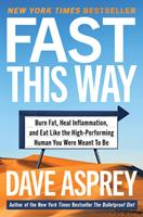 Faster: How to Lose Weight, Get Smarter, and Live Your Longest, Healthiest Life with the Bulletproof Guide to Fasting