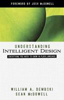 Understanding Intelligent Design: Everything You Need to Know in Plain Language (ConversantLife.com) 0736924426 Book Cover